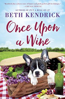 Once Upon a Wine - Beth Kendrick