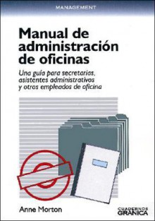Manual de Administracion de Oficinas - Anne Morton