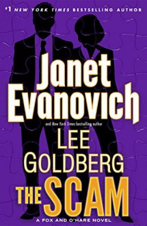 The Scam - Janet Evanovich,Lee Goldberg