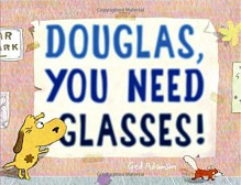 Douglas, You Need Glasses! - Ged Adamson, Ged Adamson
