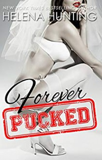 Forever Pucked - Helena Hunting