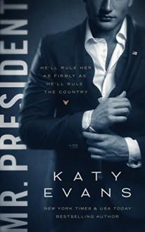 Mr. President - Katy Evans