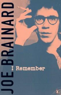 I Remember - Joe Brainard