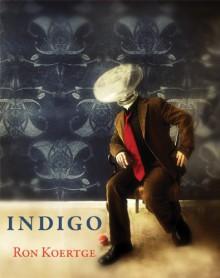 Indigo - Ron Koertge