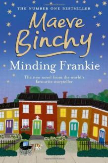 Minding Frankie - Maeve Binchy