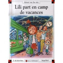 Lili part en camp de vacances - Dominique de Saint Mars, Serge Bloch