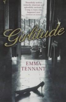 Girlitude - Emma Tennant