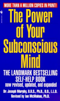 The Power of Your Subconscious Mind - Ian McMahan, Joseph Murphy