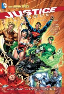 Justice League Vol. 1: Origin (The New 52) - Geoff Johns