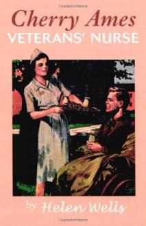 Cherry Ames, Veterans' Nurse - Helen Wells