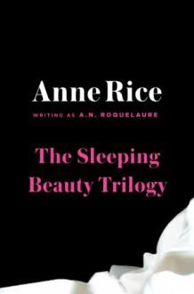 A. N. Roquelaure Box Set - A.N. Roquelaure,Anne Rice