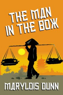 The Man in the Box: A Novel of Vietnam - Mary Lois Dunn