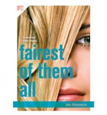 Fairest of Them All - Jan Blazanin