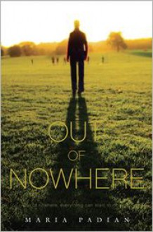 Out of Nowhere - Maria Padian