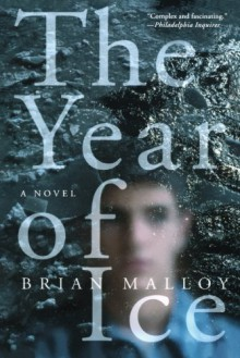 The Year of Ice - Brian Malloy