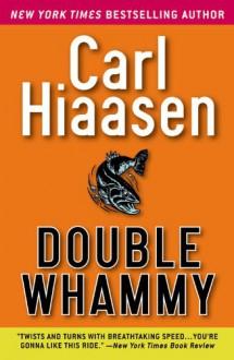 Double Whammy - Carl Hiaasen, George K. Wilson