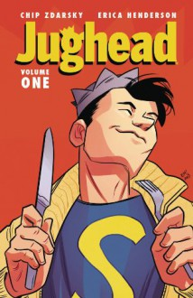 Jughead Vol. 1 - Chip Zdarsky,Erica Henderson
