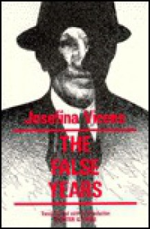 The False Years - Josefina Vicens, Peter G. Earle