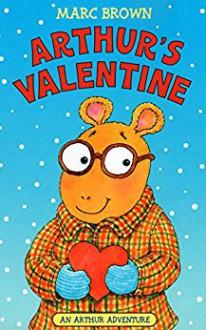 Arthur's Valentine (Arthur Adventure Series) - Marc Brown