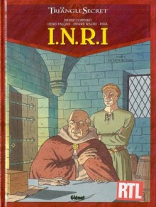 Le triangle secret: I.N.R.I. Tome 2 - La liste rouge - Didier Convard, Pierre Wachs, Denis Falque