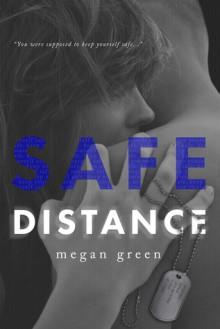 Safe Distance - Megan Green
