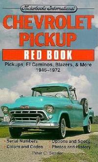 Chevrolet Pickup Red Book - Peter C. Sessler