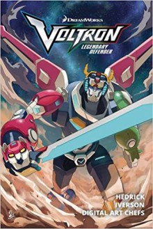 Voltron: Legendary Defender, Volume 1 - Digital Art Chefs,Mitch Iverson,Hedrick Smith