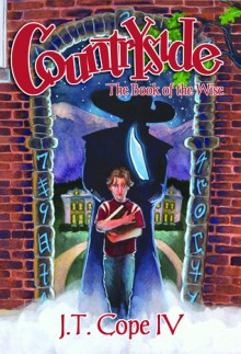 Countryside: The Book of the Wise - J.T. Cope IV