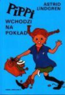 Pippi wchodzi na pokład - Astrid Lindgren