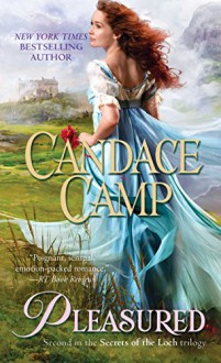 Pleasured (Secrets of the Loch) - Candace Camp
