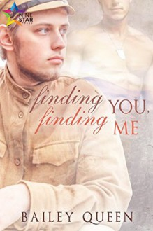 Finding You, Finding Me - Bailey Queen