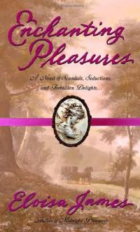 Enchanting Pleasures - Eloisa James