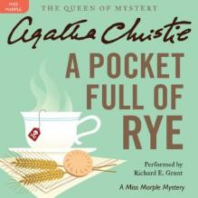 A Pocket Full of Rye: A Miss Marple Mystery - Agatha Christie, Richard E. Grant