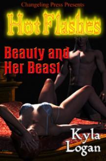 Beauty and Her Beast - Kyla Logan