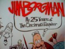 Jim Borgman: My 25 Years At The Cincinnati Enquirer - J. Doherty, Ron Huff, James Borgam