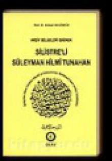 Arşiv Belgeleri Işığında Silistre'li Süleyman Hilmi Tunahan - Ahmed Akgündüz