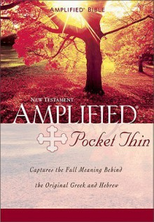 Holy Bible: Amplified Pocket -Thin New Testament - Anonymous