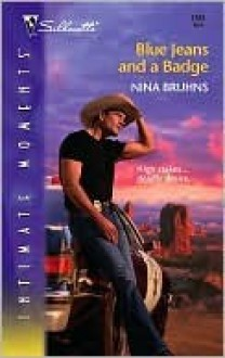 Blue Jeans and a Badge (Silhouette Intimate Moments, #1361) - Nina Bruhns
