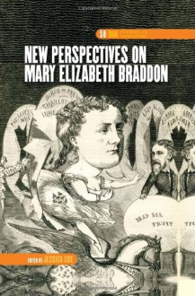New Perspectives on Mary Elizabeth Braddon (Dqr Studies in Literature) - Jessica Cox