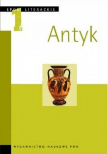 Epoki literackie. T. 1. Antyk - praca zbiorowa, Sławomir Żurawski