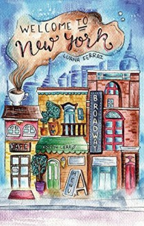 Welcome to New York - Luana Ferraz