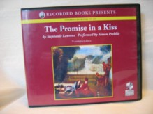 The Promise in a Kiss by Stephanie Laurens Unabridged CD Audiobook (The Bar Cynster Series) - Stephanie Laurens, Simon Prebble