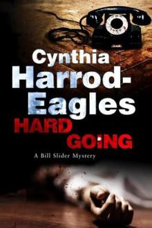 Hard Going - Cynthia Harrod-Eagles