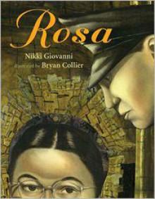 Rosa - Nikki Giovanni,Bryan Collier