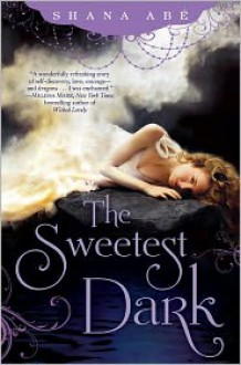 The Sweetest Dark -