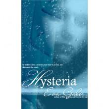 Hysteria - Eva Gale
