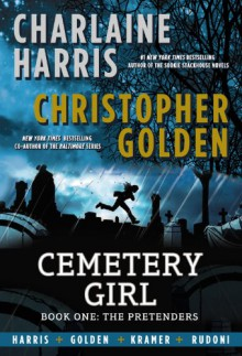 Cemetery Girl - Charlaine Harris, Christopher Golden