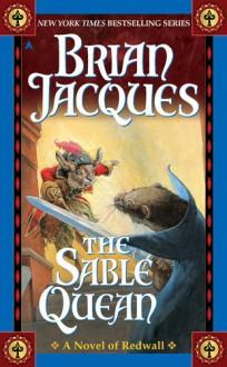 The Sable Quean (Redwall, #21) - Brian Jacques