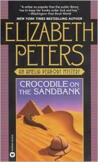 Crocodile on the Sandbank (Amelia Peabody Series #1) -