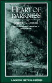 Heart of Darkness: A Norton Critical Edition - Joseph Conrad, Chinua Achebe